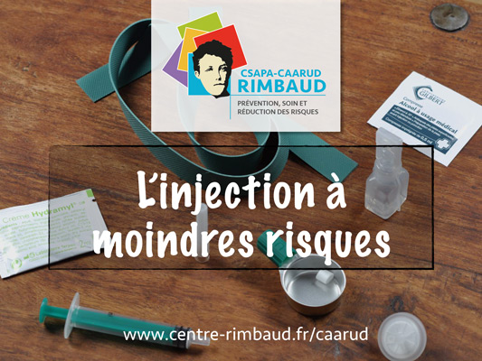 Centre Rimbaud, CAARUD - Injection à moindre risque